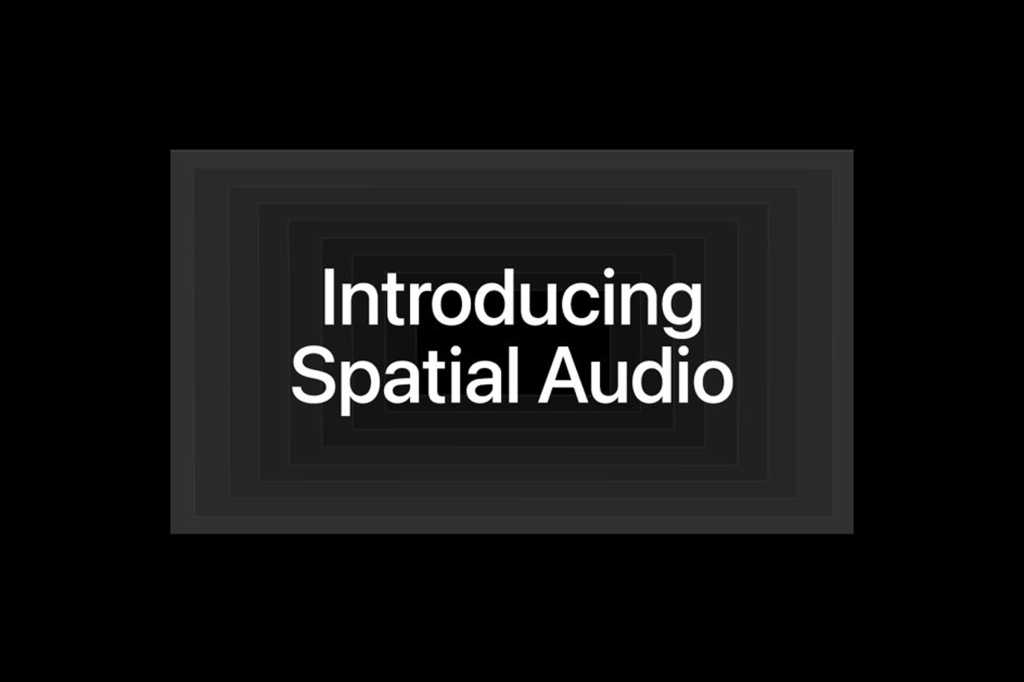 Apple Music Spatial Audio introduction