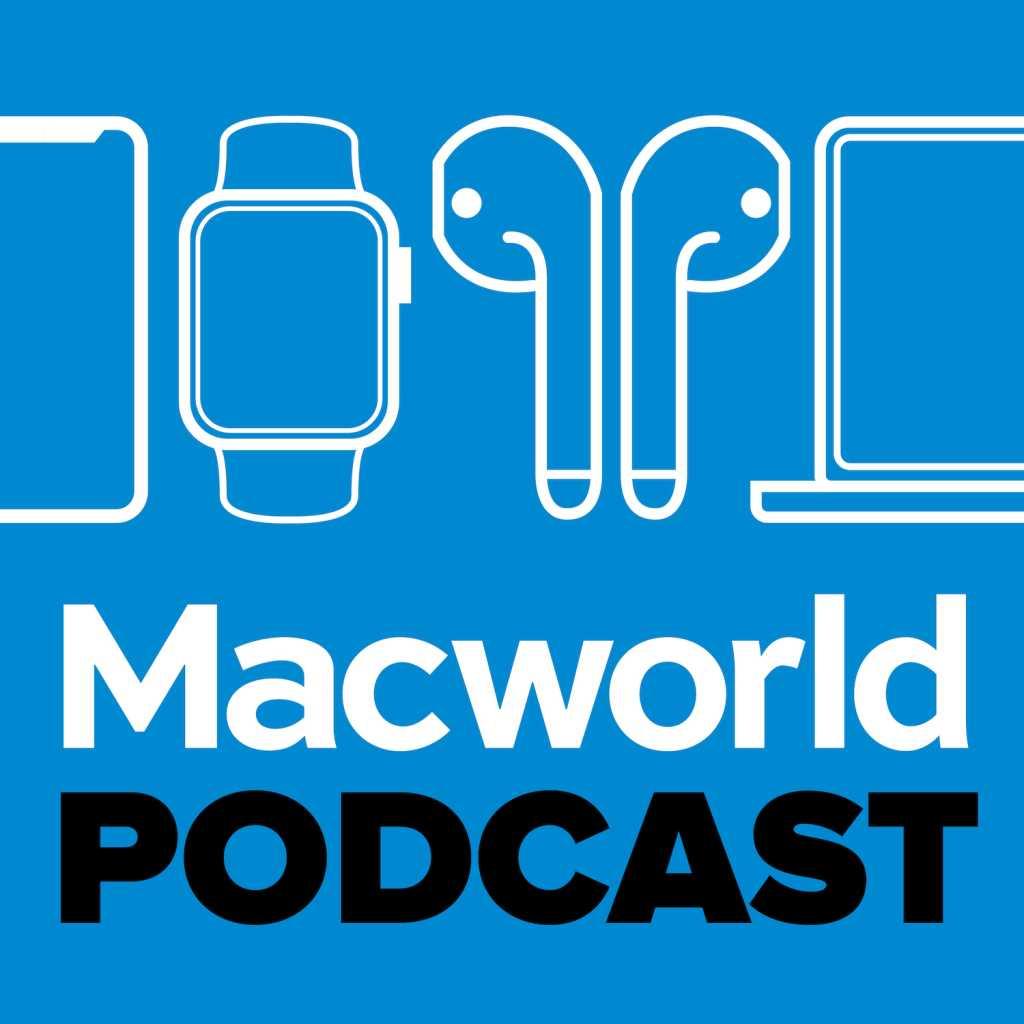 Macworld Podcast
